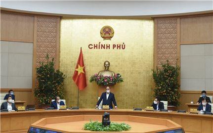 """Thủ tướng Nguyễn Xuân Phúc chủ trì họp Thường trực Chính phủ """"chốt"""" một số vấn đề về phòng chống COVID-19"""