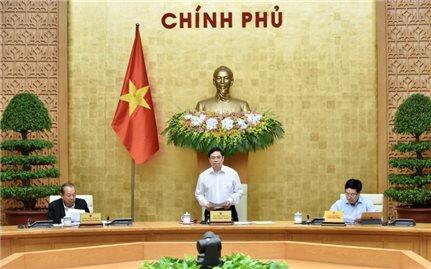 Chính phủ họp triển khai các nhiệm vụ trọng tâm