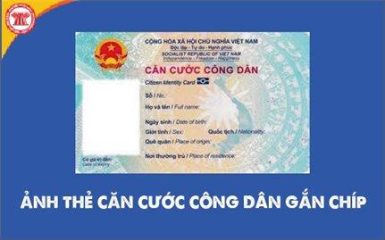 Thủ tục cấp, đổi, cấp lại thẻ Căn cước công dân từ ngày 01/7/2021
