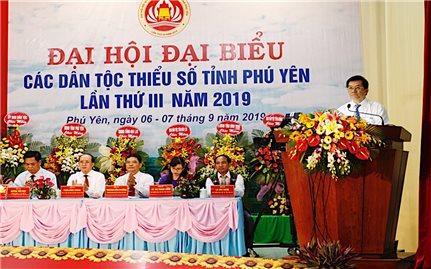 Đại hội Đại biểu các DTTS tỉnh Phú Yên lần thứ III: Khởi sắc vùng đồng bào DTTS và miền núi