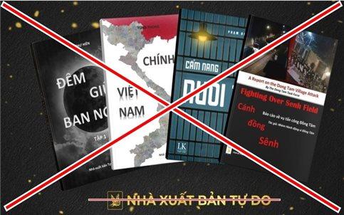 Cảnh giác với hoạt động núp bóng tự do xuất bản chống phá Nhà nước