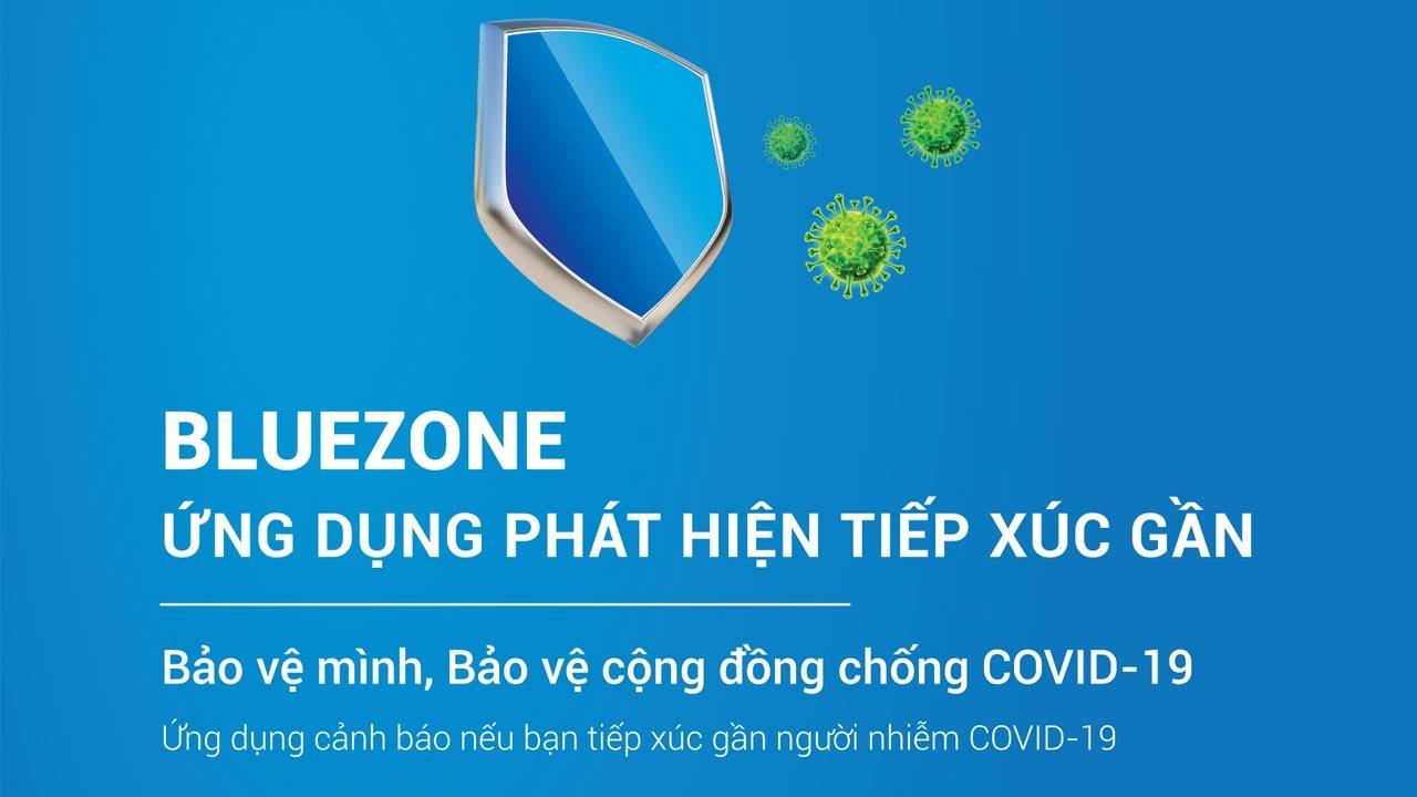 Ứng dụng Bluzon - công cụ đắc lực trong phòng chống dịch covid 19