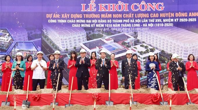 Lãnh đạo TP Hà Nội dự lễ khởi công xây dựng Trường mầm non chất lượng cao huyện Đông Anh - Công trình chào mừng Đại hội XIII của Đảng.