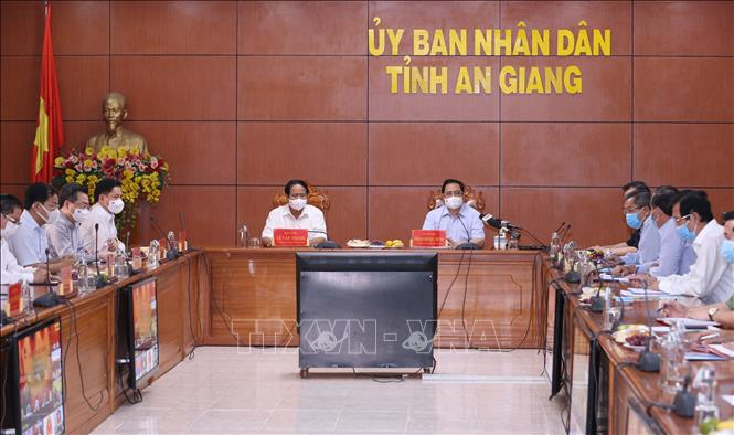 Thủ tướng Chính phủ Phạm Minh Chính chỉ đạo công tác phòng, chống dịch COVID-19 với các tỉnh biên giới phía Tây Nam từ điểm cầu tỉnh An Giang.