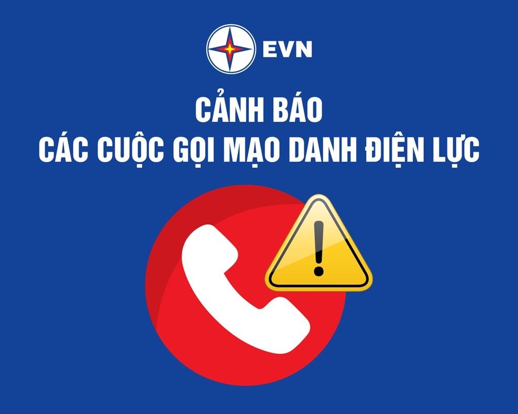 EVN cảnh báo khách hàng trước tình trạng mạo danh công ty điện lực để lừa đảo khách hàng