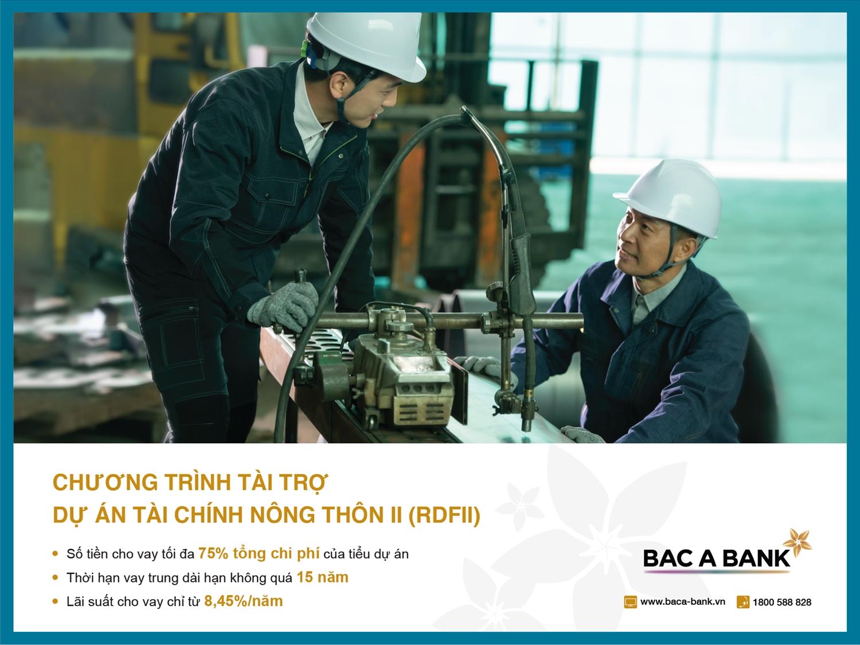 BAC A BANK ưu đãi cho vay từ dự án tài chính nông thôn II (RDFII)