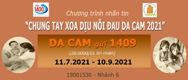 Chung tay xoa dịu nỗi đau da cam -Với cú pháp nhắn tin: DA CAM gửi 1409 (20.000 đồng/SMS)