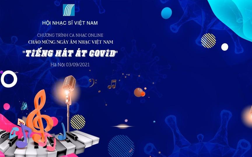 """Chương trình """"Tiếng hát át COVID"""" số 2 ra mắt công chúng vào 10 giờ ngày 3/9. (Ảnh: hoinhacsi.vn)"""